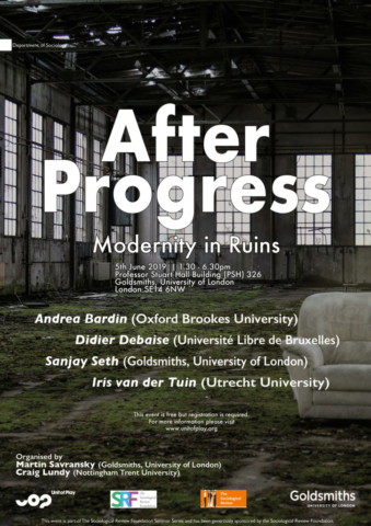 After Progress Modernity in Ruins